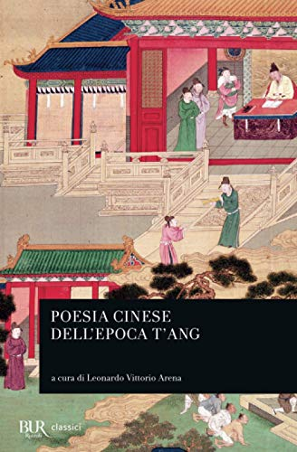 9788817172318: Poesia cinese dell'epoca T'ang