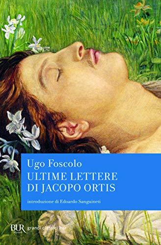 9788817172837: Ultime lettere di Jacopo Ortis