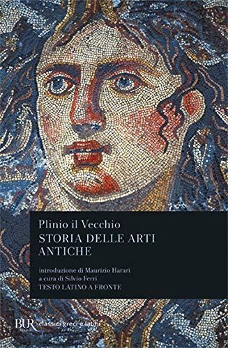 9788817172998: Storia delle arti antiche (Libri XXXIV-XXXVI). Testo latino a fronte