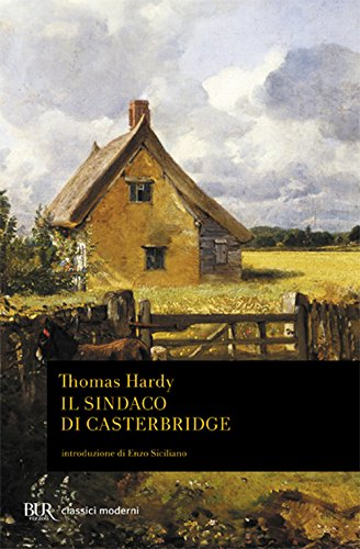 Il sindaco di Casterbridge (9788817173315) by Thomas Hardy