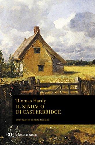 Il Sindaco DI Castelbridge (Italian Edition) (8817173312) by Hardy, Thomas