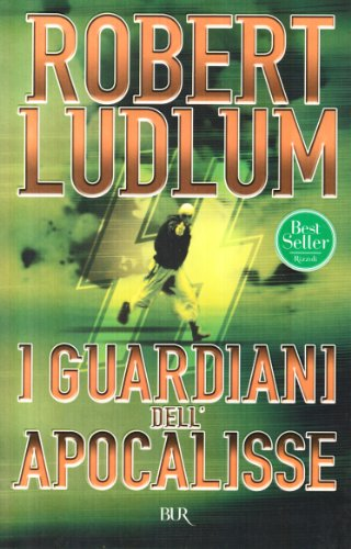 I guardiani dell'Apocalisse: Robert Ludlum