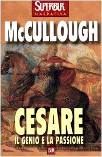 9788817204347: Cesare. Il genio e la passione