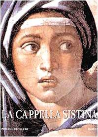 9788817250030: La Cappella Sistina: Il restauro degli affreschi di Michelangelo