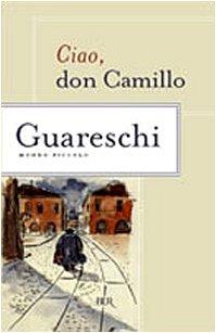 Ciao, don Camillo (Mondo Piccolo): Guareschi
