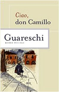 9788817251815: Ciao, Don Camillo