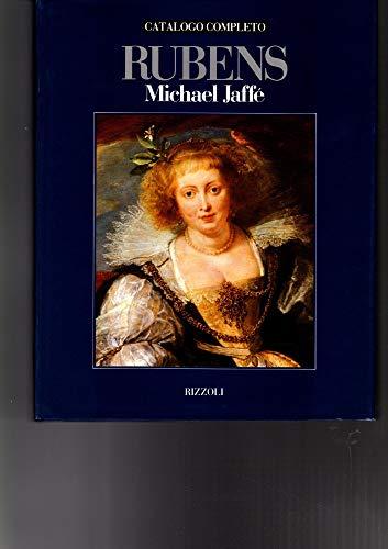Rubens: Catalogo completo (Libri illustrati Rizzoli) (Italian Edition): Jaffe, Michael