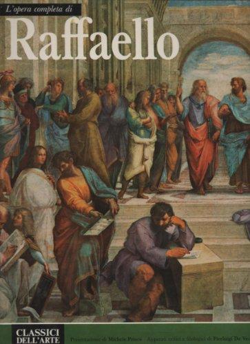 L'opera completa di Raffaello.: Prisco,Michele (a cura