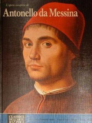L'opera completa di Antonello da Messina.: Mandel,Gabriele.