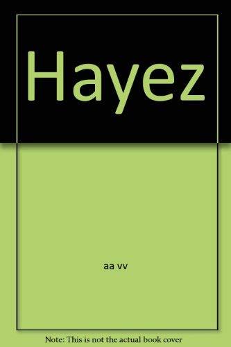 L'opera completa di Francesco Hayez.: Castellaneta,Carlo (presentazione).