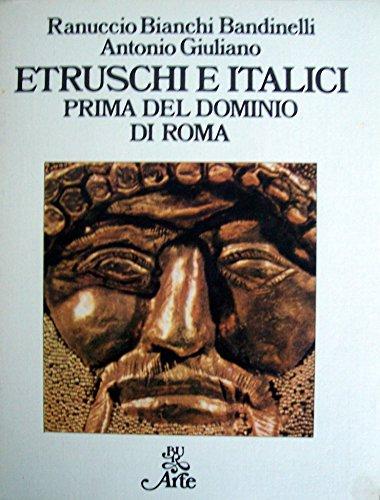 9788817290197: Etruschi e italici prima del dominio di Roma