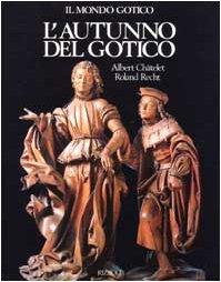 9788817290357: L'autunno del gotico (1380-1500)