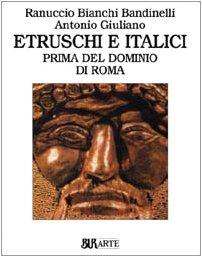 9788817295031: Etruschi e italici prima del dominio di Roma. Ediz. illustrata