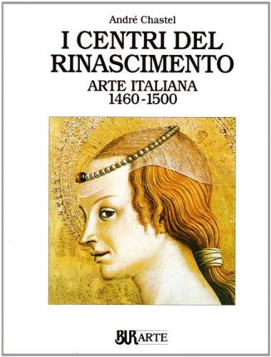 Arte italiana (1460-1500). I centri del Rinascimento (8817295086) by André Chastel