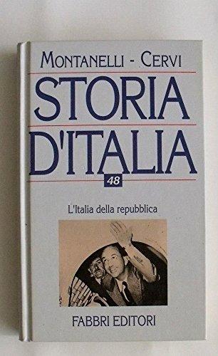 L'Italia della repubblica (2 giugno 1946 - 18 aprile 1948).: Montanelli,Indro. Cervi,Mario.