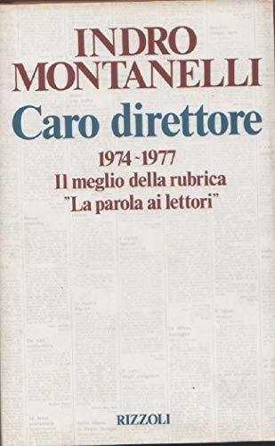Caro direttore.: Montanelli,Indro.