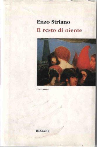 9788817450188: Il resto di niente (Scala italiani)