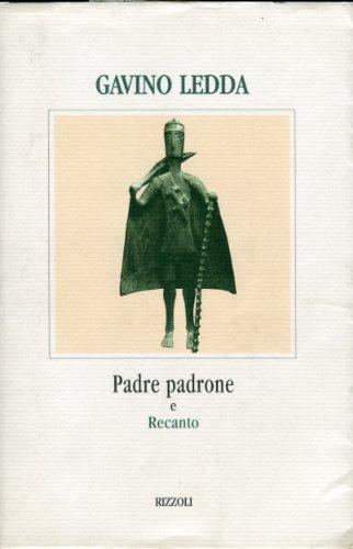 Padre Padrone Recanto: Padre Padrone Recanto (Piccola biblioteca La scala) (Italian Edition): Ledda...