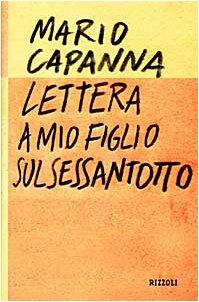 Lettera a mio figlio sul Sessantotto (Italian: Capanna, Mario