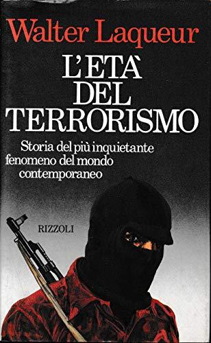 9788817534079: L'età del terrorismo