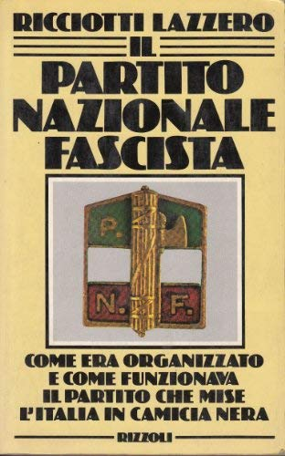Il partito nazionale fascista Ricciotti, Lazzero
