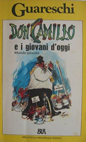 9788817654081: Don Camillo e i giovani d'oggi
