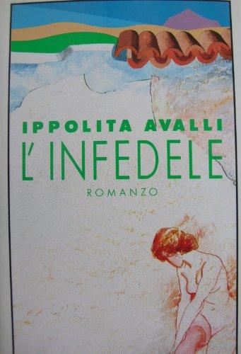 9788817660358: L' Infedele