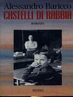 9788817660396: Castelli di rabbia (La Scala) (Italian Edition)