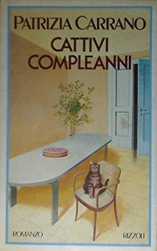 Cattivi compleanni (Italian Edition): Carrano, Patrizia
