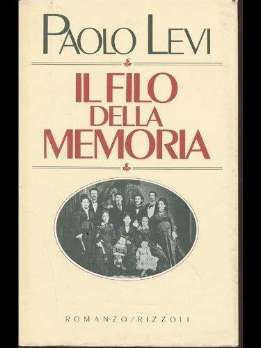Il filo della memoria (La Scala) (Italian Edition): Levi, Paolo