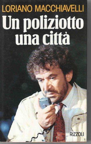 9788817664219: Un poliziotto una citta (Italian Edition)