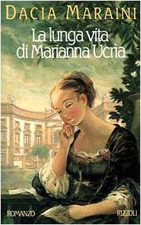 9788817664400: La lunga vita di Marianna Ucrìa (La Scala) (Italian Edition)