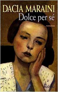9788817664684: Dolce per sé (La scala) (Italian Edition)