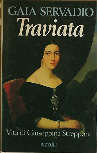 9788817666596: Traviata: Vita di Giuseppina Strepponi (Italian Edition)