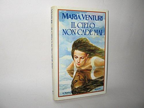 9788817691048: Il cielo non cade mai (Romanzi italiani)