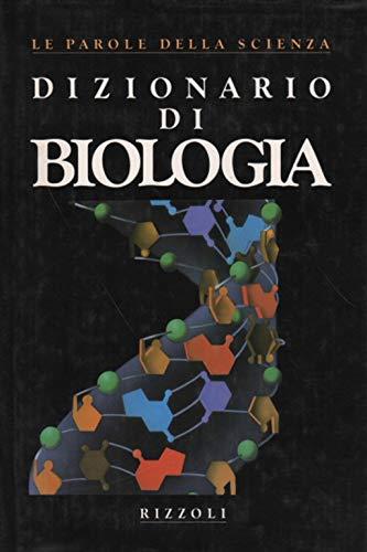 Dizionario di Biologia.: AA.VV.