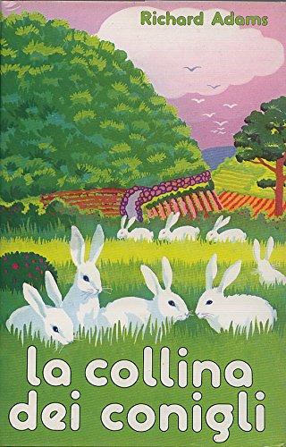 9788817798013: La collina dei conigli
