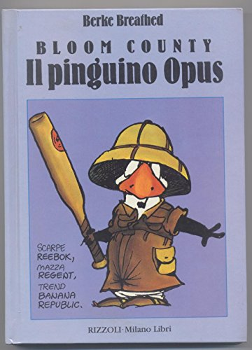 Bloom County: Il Pinguino Opus (8817810606) by Breathed, Berke