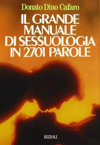 Il grande manuale di sessuologia in 2700