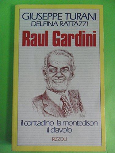 9788817840491: Raul Gardini (Italian Edition)