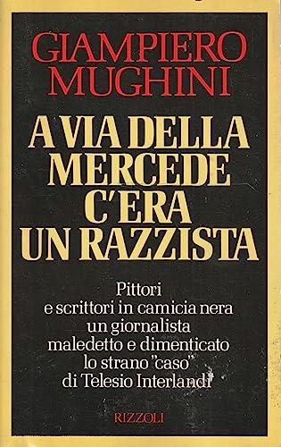 9788817841009: A via della Mercede c'era un razzista (Italian Edition)