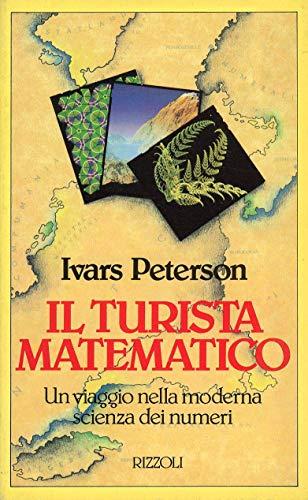 9788817841078: Il turista matematico (Saggi stranieri)