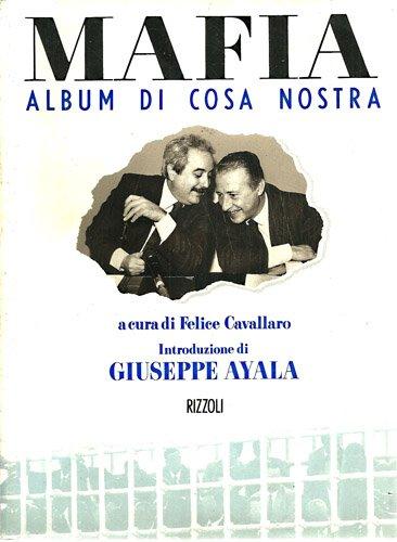 9788817842242: Mafia: Album di Cosa nostra (Italian Edition)