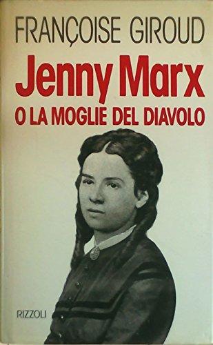 9788817842464: Jenny Marx o la moglie del diavolo