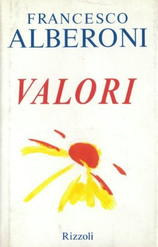 Valori (Italian Edition) (8817842761) by Francesco Alberoni