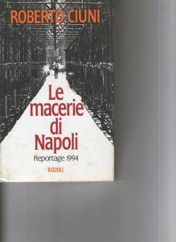 9788817843409: Le macerie di Napoli: Reportage 1994 (Italian Edition)