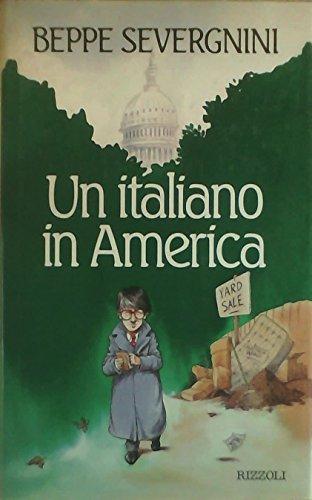 9788817844154: Un Italiano in America (Italian Edition)