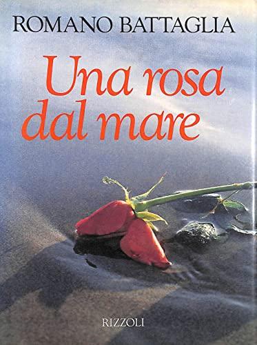 9788817850155: Una rosa dal mare