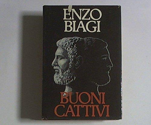 Buoni cattivi.: Biagi,Enzo.
