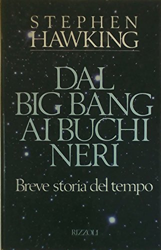 9788817853439: Dal Big Band ai buchi neri